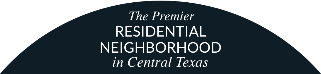 Premier Residential Neighborhood in Central Texas